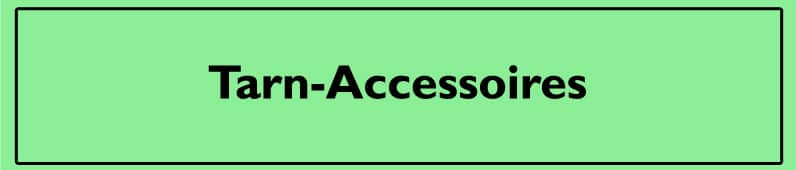 Tarn-Accessoires