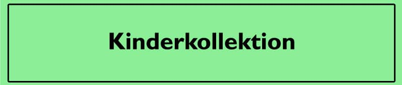 Kinderkollektion