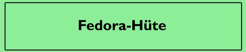 Fedora-Hüte