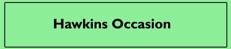 Hawkins Occasion– für besondere Anlässe