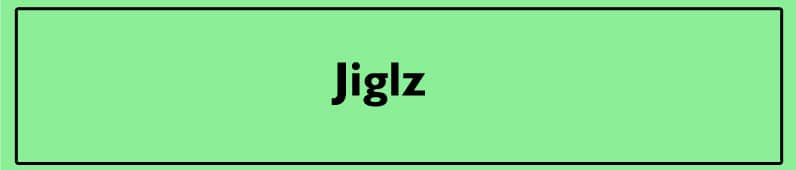 Jiglz childrens
