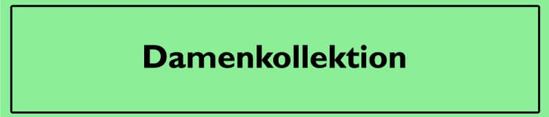 Damenkollektion